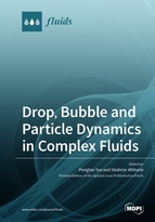 Special issue Drop, Bubble and Particle Dynamics in Complex Fluids