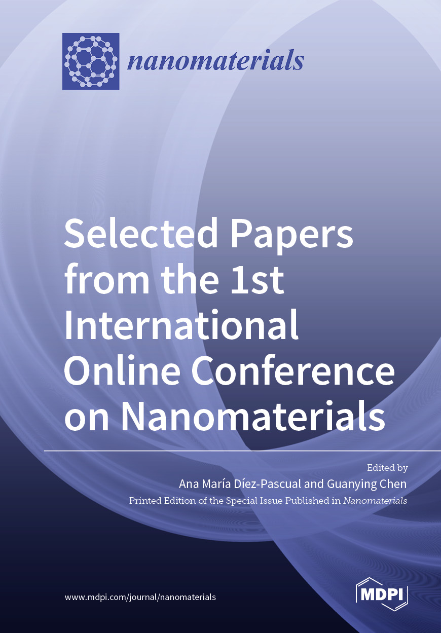 Selected Papers from the 1st International Online Conference on Nanomaterials