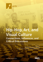 Special issue Hip-Hop, Art, and Visual Culture: Connections, Influences, and Critical Discussions book cover image