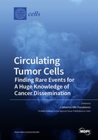 Special issue Circulating Tumor Cells: Finding Rare Events for A Huge Knowledge of Cancer Dissemination book cover image