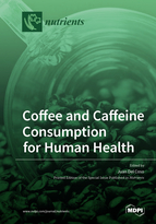 Special issue Coffee and Caffeine Consumption for Human Health book cover image