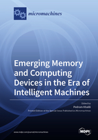 Emerging Memory and Computing Devices in the Era of Intelligent Machines