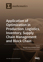 Special issue Application of Optimization in Production, Logistics, Inventory, Supply Chain Management and Block Chain book cover image
