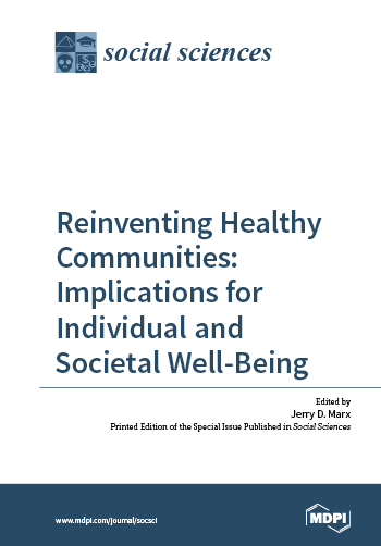 Reinventing Healthy Communities: Implications for Individual and Societal Well-Being