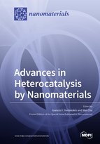 Special issue Advances in Heterocatalysis by Nanomaterials book cover image