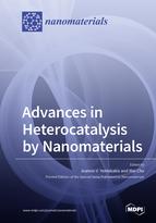Advances in Heterocatalysis by Nanomaterials