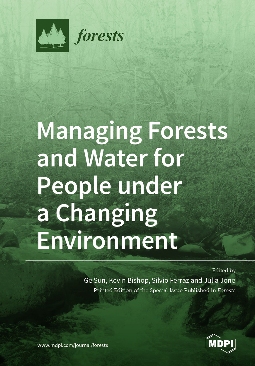 Managing Forests and Water for People under a Changing Environment