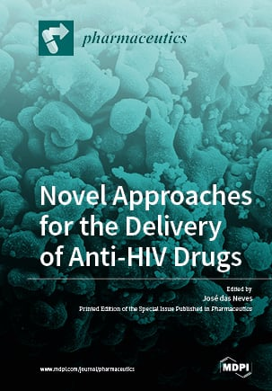 Novel Approaches for the Delivery of Anti-HIV Drugs