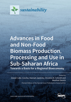 Special issue Advances in Food and Non-Food Biomass Production, Processing and Use in Sub-Saharan Africa: Towards a Basis for a Regional Bioeconomy book cover image