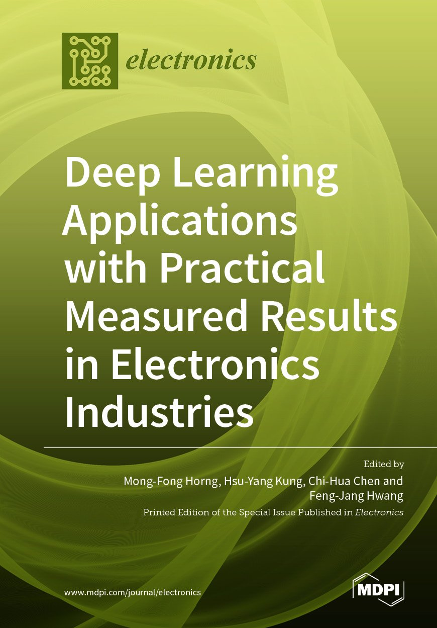Deep Learning Applications with Practical Measured Results in Electronics Industries