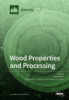 Wood Properties and Processing