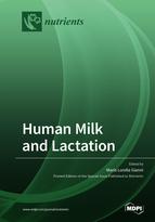 Human Milk and Lactation
