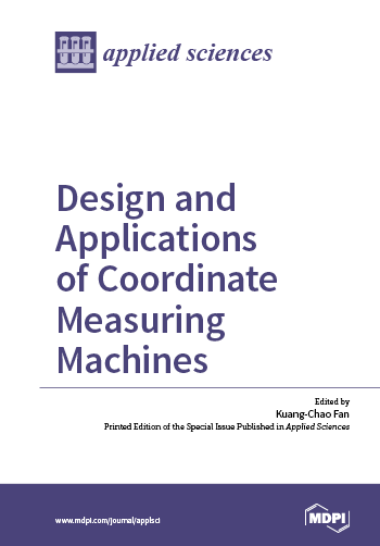Design and Applications of Coordinate Measuring Machines