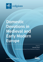 Special issue Domestic Devotions in Medieval and Early Modern Europe book cover image