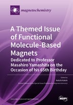 Special issue A Themed Issue of Functional Molecule-based Magnets: Dedicated to Professor Masahiro Yamashita on the Occasion of his 65th Birthday book cover image