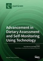 Special issue Advancement in Dietary Assessment and Self-Monitoring Using Technology book cover image