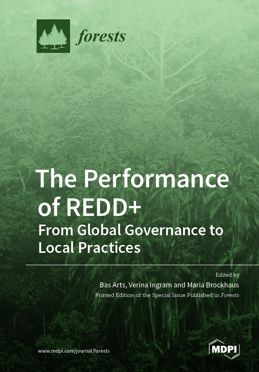 The Performance of REDD+: From Global Governance to Local Practices