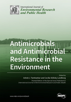 Antimicrobials and Antimicrobial Resistance in the Environment