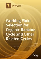 Working Fluid Selection for Organic Rankine Cycle and Other Related Cycles