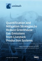 Quantification and Mitigation Strategies to Reduce Greenhouse Gas Emissions from Livestock Production Systems