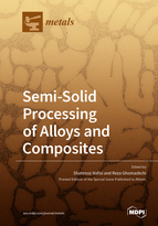 Semi-Solid Processing of Alloys and Composites