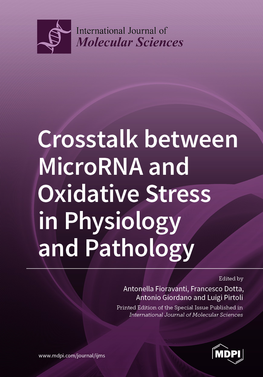 Crosstalk between MicroRNA and Oxidative Stress in Physiology and Pathology