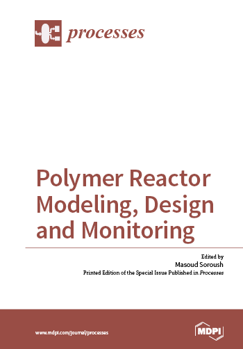 Polymer Reactor Modeling, Design and Monitoring