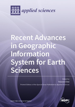 Recent Advances in Geographic Information System for Earth Sciences
