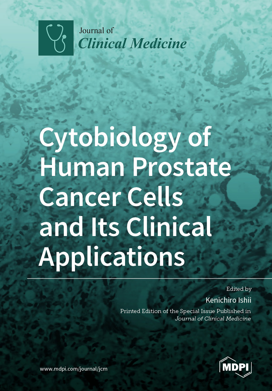 Cytobiology of Human Prostate Cancer Cells and Its Clinical Applications