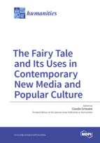 Special issue Fairy Tale and its Uses in Contemporary New Media and Popular Culture book cover image