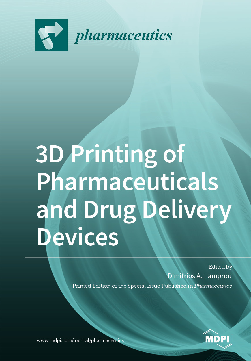 3D Printing of Pharmaceuticals and Drug Delivery Devices