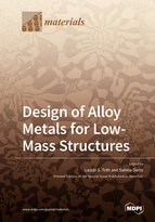 Design of Alloy Metals for Low-Mass Structures