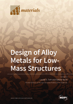 Special issue Design of Alloy Metals for Low-Mass Structures book cover image
