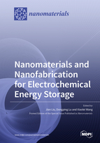 Nanomaterials and Nanofabrication for Electrochemical Energy Storage