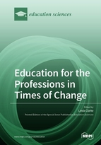 Education for the Professions in Times of Change