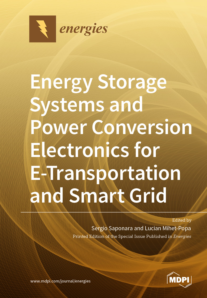 Energy Storage Systems and Power Conversion Electronics for E-Transportation and Smart Grid