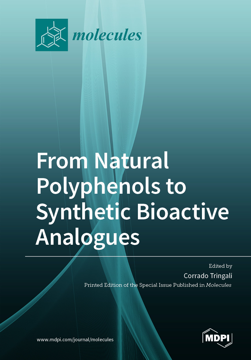 From Natural Polyphenols to Synthetic Bioactive Analogues