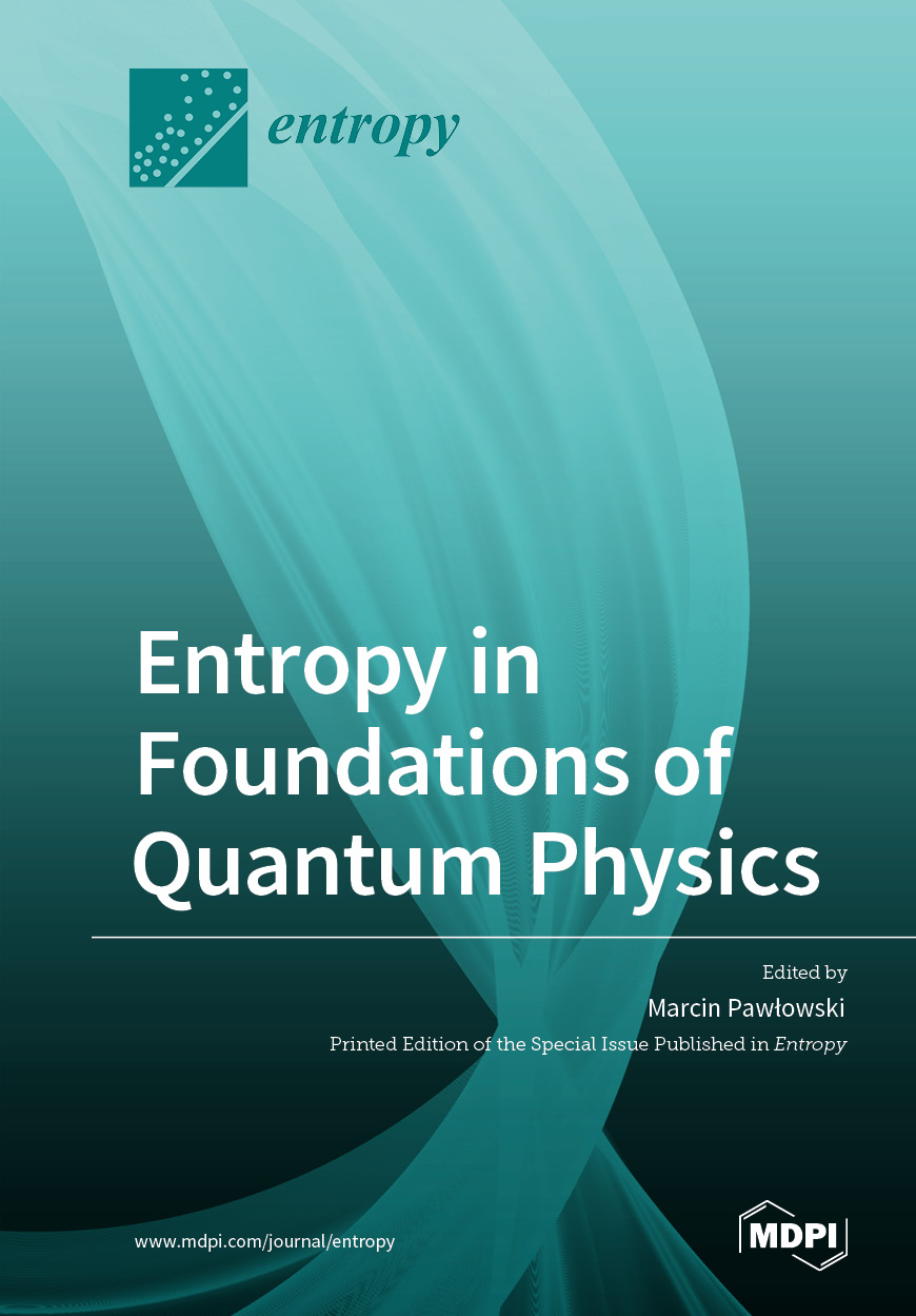 Entropy in Foundations of Quantum Physics