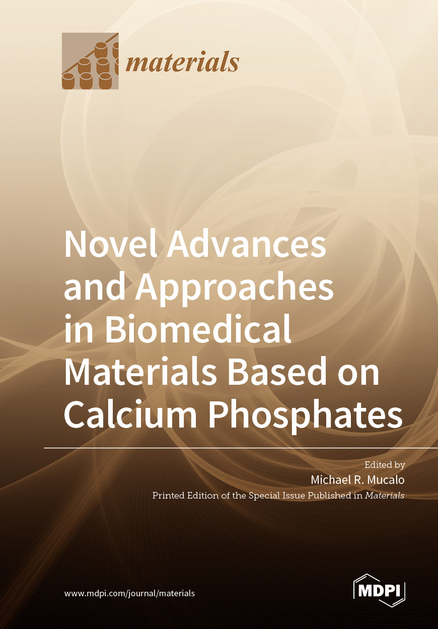 Novel Advances and Approaches in Biomedical Materials Based on Calcium Phosphates