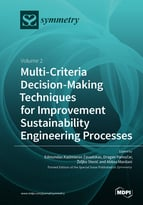 Multi-Criteria Decision-Making Techniques for Improvement Sustainability Engineering Processes