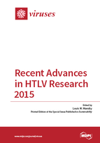 Recent Advances in HTLV Research 2015