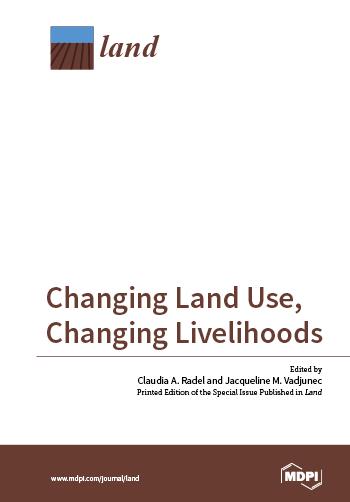 Changing Land Use, Changing Livelihoods