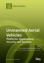 Special issue Unmanned Aerial Vehicles: Platforms, Applications, Security and Services book cover image