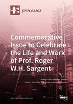 Commemorative Issue to Celebrate the Life and Work of Prof. Roger W.H. Sargent