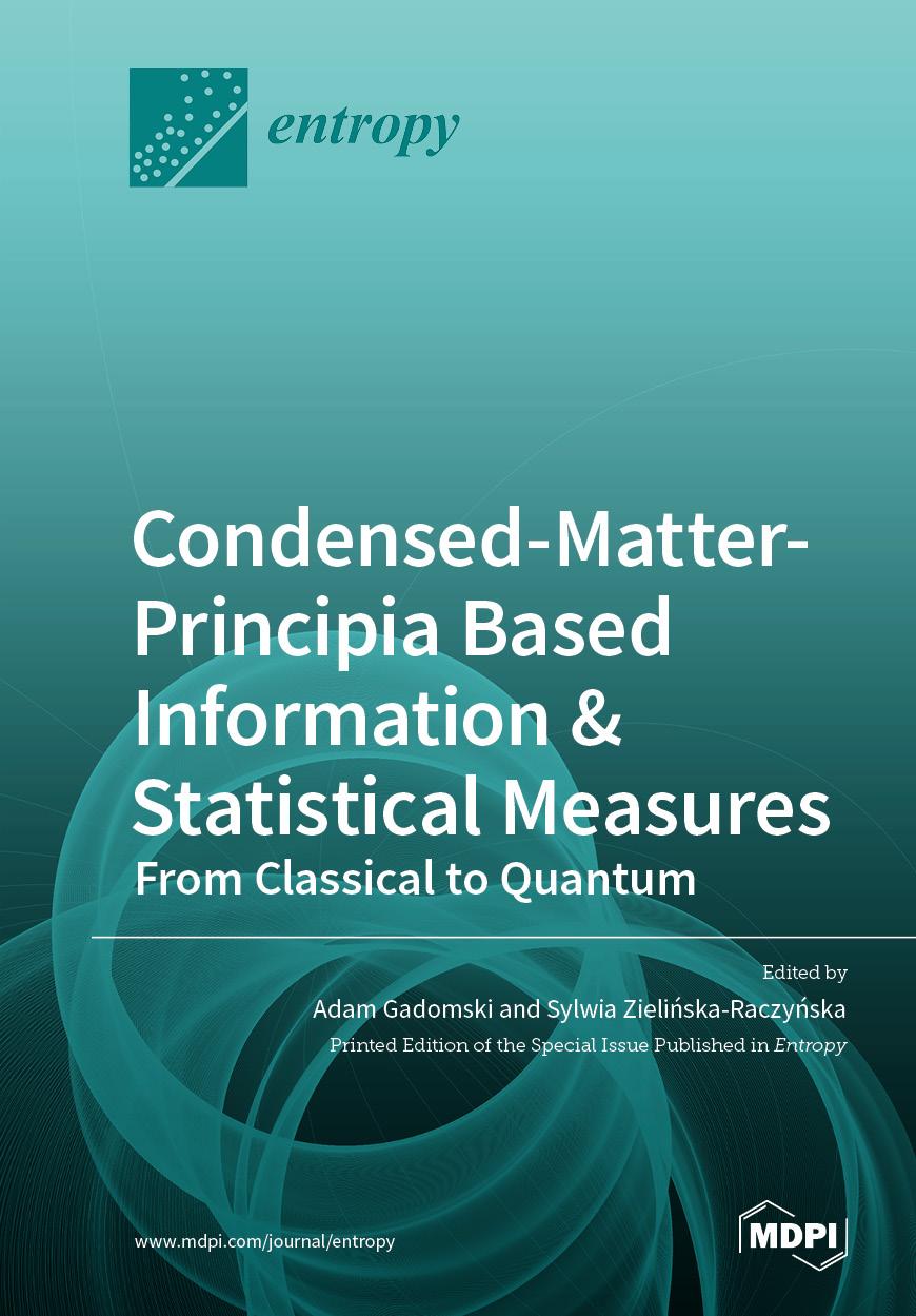 Condensed-Matter-Principia Based Information & Statistical  Measures