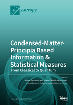 Special issue Condensed-Matter-Principia Based Information & Statistical  Measures: From Classical to Quantum book cover image