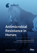 Antimicrobial Resistance in Horses