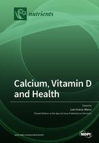 Calcium, Vitamin D and Health