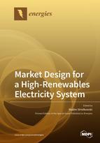 Market Design for a High-Renewables Electricity System