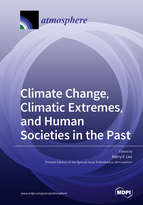 Climate Change, Climatic Extremes, and Human Societies in the Past